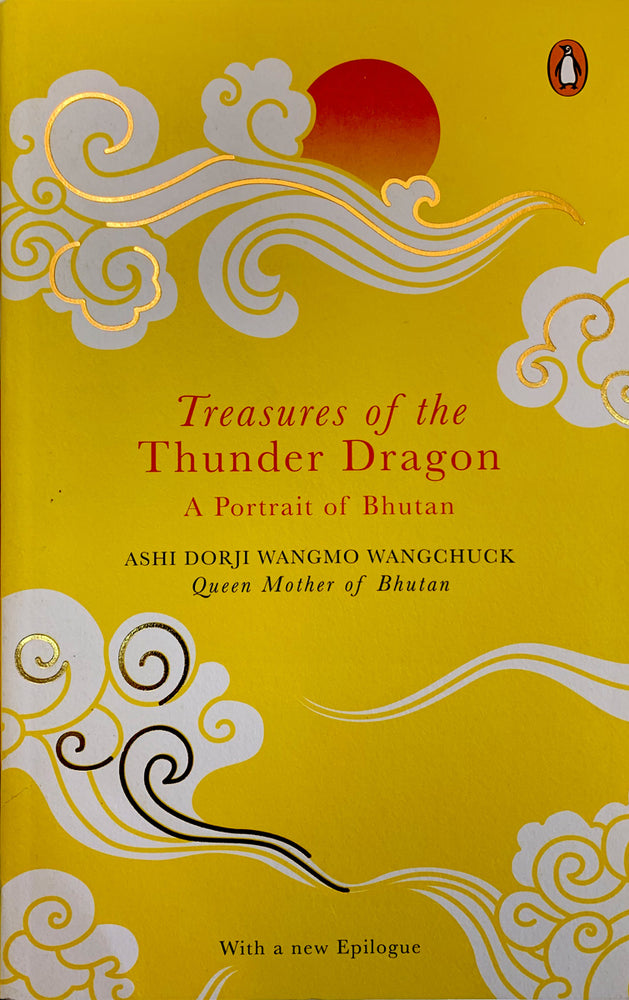 Treasures of the thunder dragon Bhutan written by Ashi Dorji Wangmo