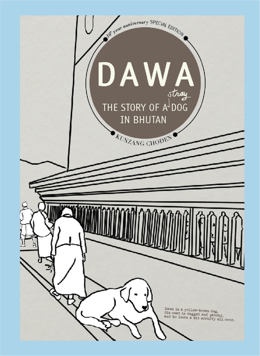 Dawa: The Story of a Stray Dog in Bhutan - Druksell.com