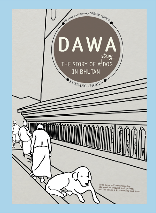 Dawa: The Story Of A Stray Dog In Bhutan Book