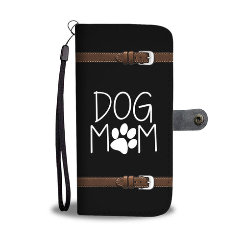 Dog Mom Phone Wallet Case