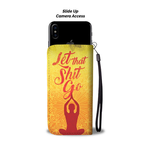 Meditation (Let that Shit Go!) Phone Wallet Case - Perfenq
