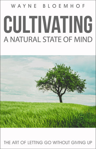 Cultivating a Natural State of Mind