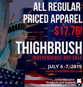 THIGHBRUSH® INDEPENDENCE DAY SALE!