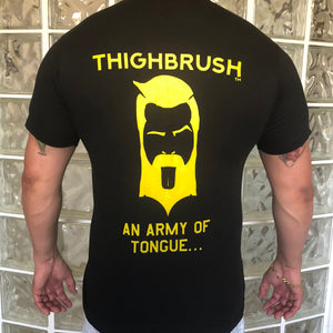 "THIGHBRUSH TACTICAL MEN'S T-SHIRT ""AN ARMY OF TONGUE...."""