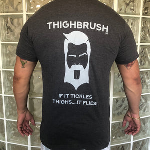 "THIGHBRUSH MEN'S T-SHIRT ""IF IT TICKLES THIGHS....IT FLIES!"""