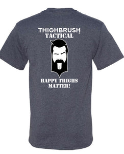 "Coming Soon - THIGHBRUSH TACTICAL - ""Happy THIGHS Matter"""