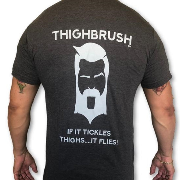 "It Doesn't Matter How Much Facial Hair You Have, ""If it TICKLES THIGHS....It FLIES!"""