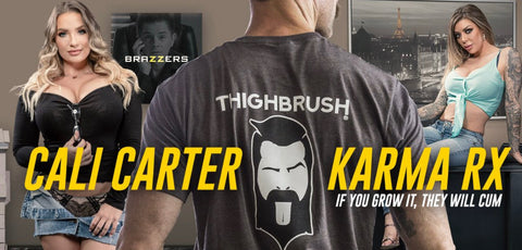 """As Seen on Brazzers THIGHBRUSH® """"If You Grow it..."""""""