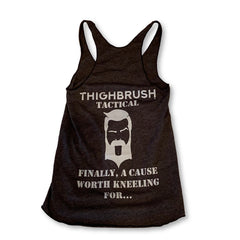 THIGHBRUSH® TACTICAL - FINALLY A CAUSE WORTH KNEELING FOR - WOMEN'S TANK TOP