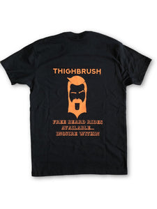 "THIGHBRUSH - ""FREE Beard Rides Available...Inquire Within"" Men's T-Shirt - Black with Orange"