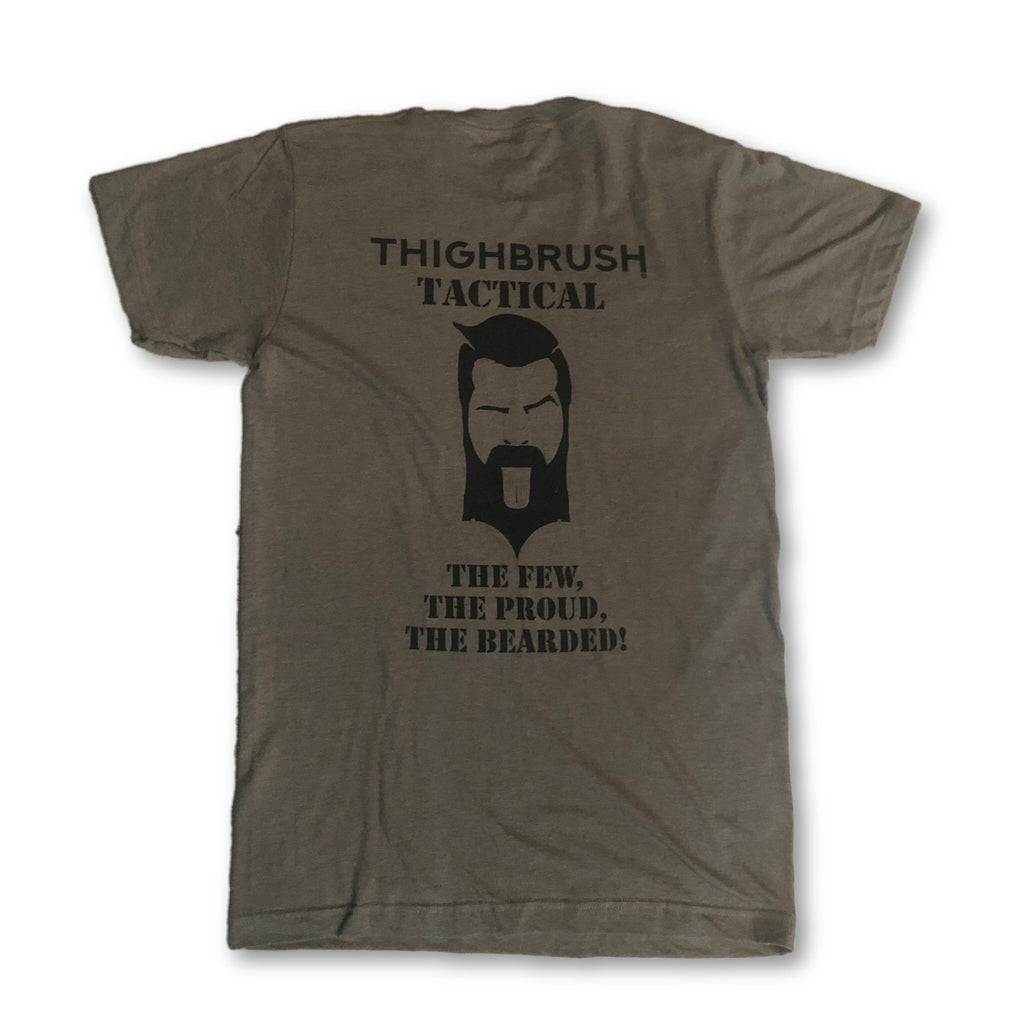 "THIGHBRUSH® TACTICAL - ARMED FORCES COLLECTION - ""The Few, The Proud, The Bearded"" - Men's T-Shirt - Olive and Black - thighbrush"