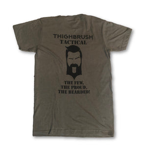 "THIGHBRUSH TACTICAL - ARMED FORCES COLLECTION - ""The Few, The Proud, The Bearded"" - Men's T-Shirt - Olive and Black - THIGHBRUSH®"