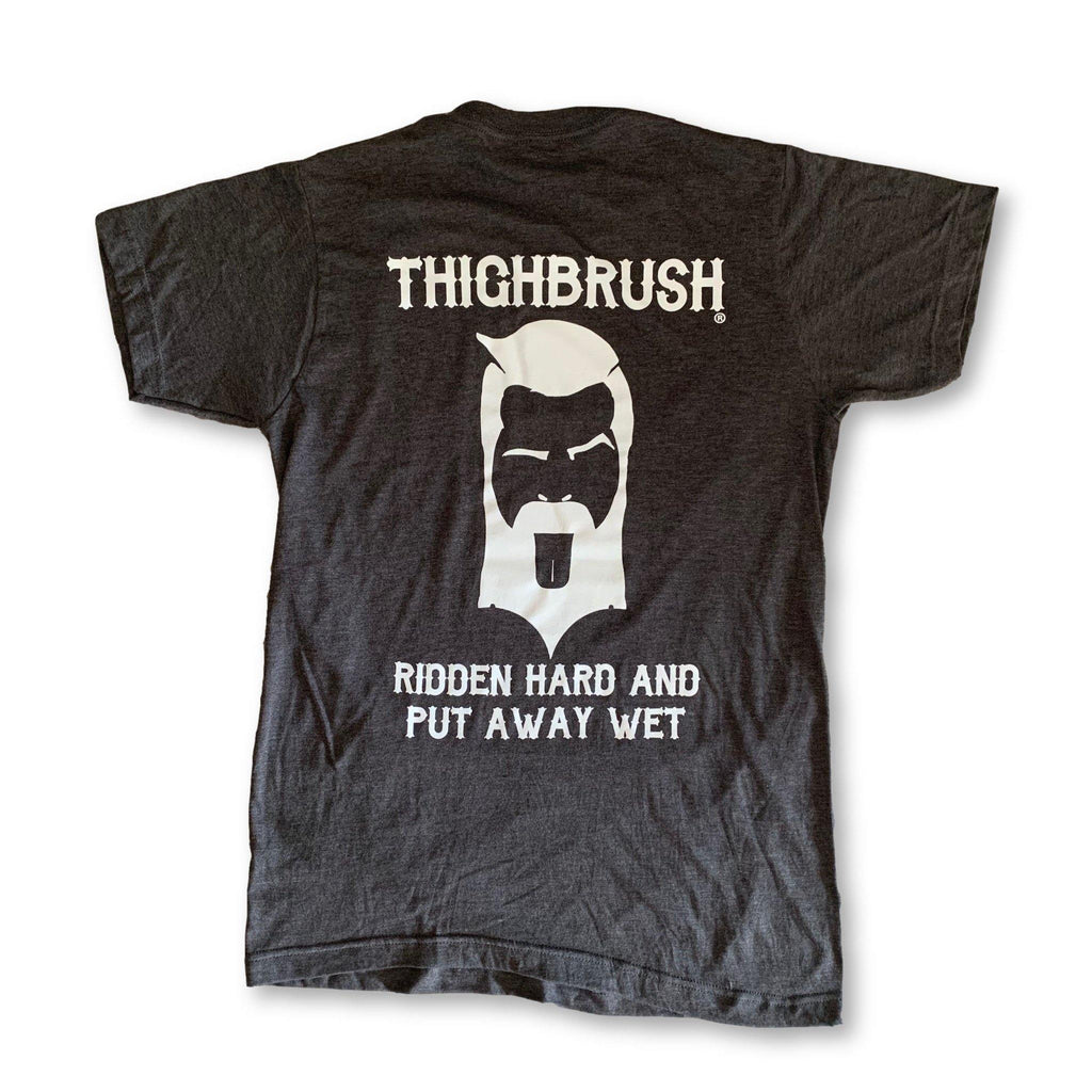 "THIGHBRUSH® BIKERS - ""Ridden Hard And Put Away Wet"" - Men's T-Shirt - Charcoal Grey - thighbrush"