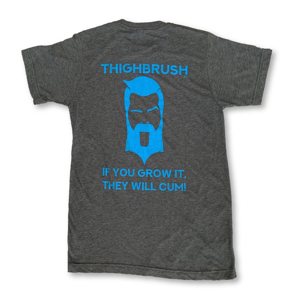 "THIGHBRUSH® - ""If You Grow It, They Will Cum"" - Men's T-Shirt - Charcoal Grey - thighbrush"