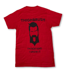 "THIGHBRUSH® - ""I'm Sexy and I Grow it"" - Men's T-Shirt - Cardinal Red - thighbrush"