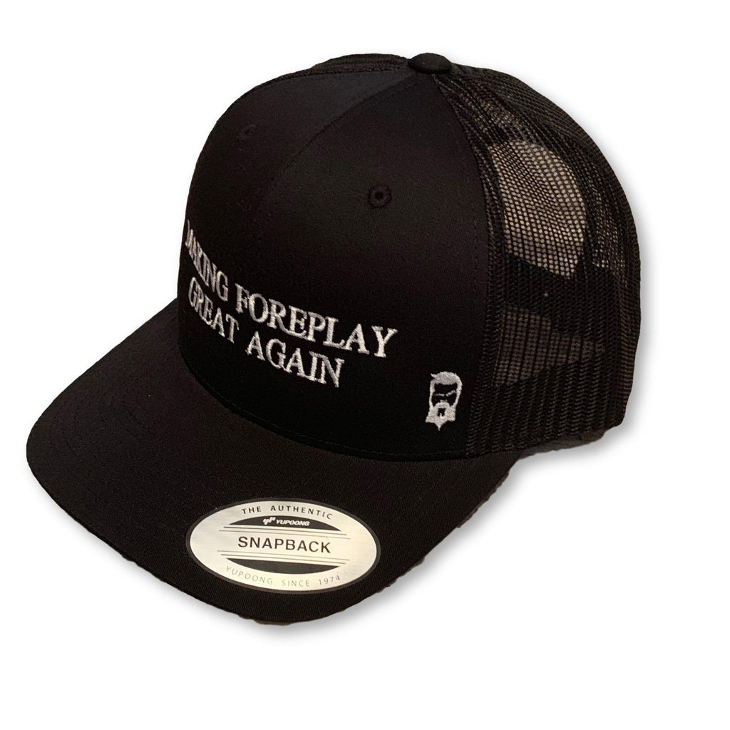 "THIGHBRUSH® - ""Making Foreplay Great Again"" - Trucker Snapback Hat - Black - thighbrush"