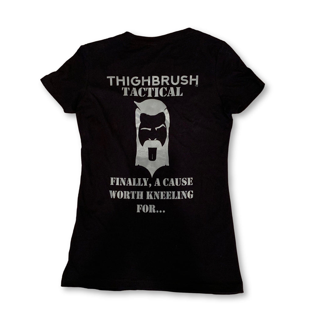 "THIGHBRUSH® TACTICAL - ""Finally, a Cause Worth Kneeling For..."" Women's T-Shirt - V-Neck - Black and Silver - thighbrush"