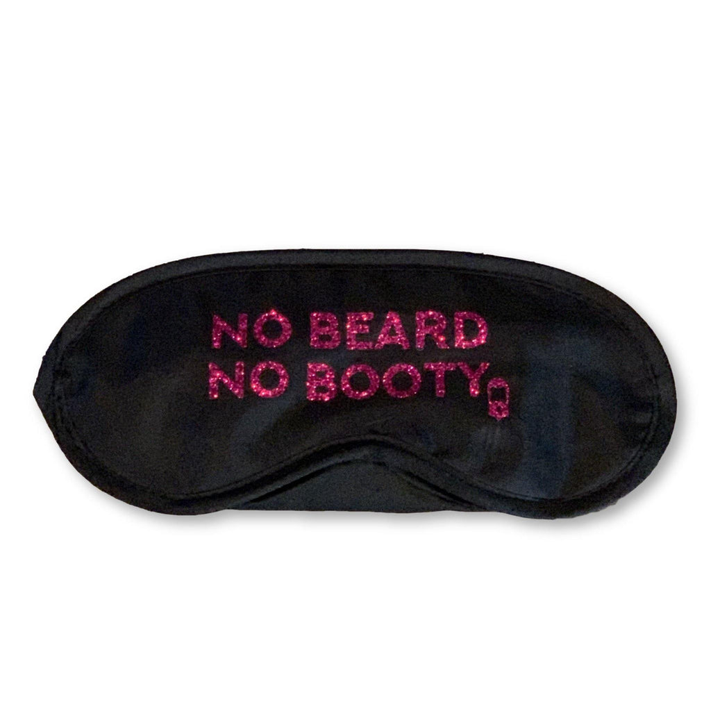 "THIGHBRUSH® ""NO BEARD, NO BOOTY"" - Satin Sleep Mask"