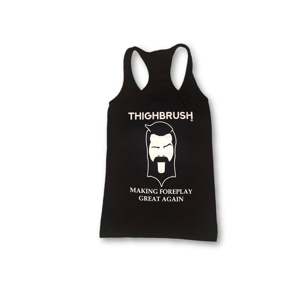 "THIGHBRUSH® - ""Making Foreplay Great Again"" - Women's Tank Top - Black - thighbrush"