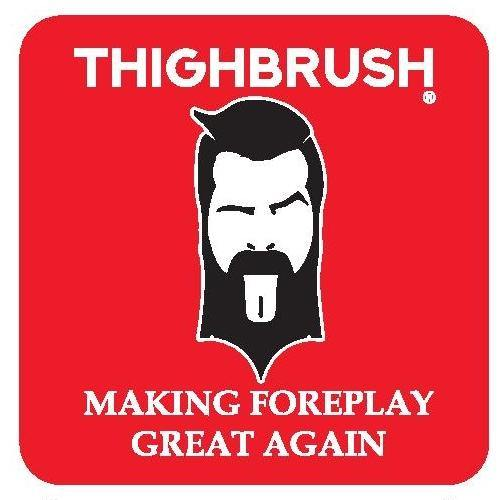 "THIGHBRUSH® - ""Making Foreplay Great Again"" - Sticker - Small"
