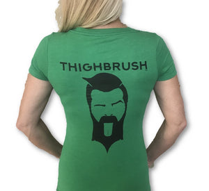 THIGHBRUSH - GOT THIGHBRUSH? - Women's T-Shirt - V-Neck - Green with Black - THIGHBRUSH®