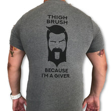 THIGHBRUSH® - Because I'm a Giver - Men's T-Shirt - Heather Grey and Black - thighbrush