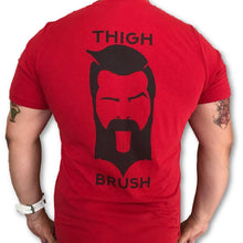 THIGHBRUSH - GOT THIGHBRUSH? - Men's T-Shirt - Red and Black - THIGHBRUSH®