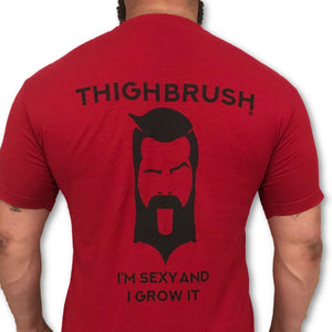 "THIGHBRUSH - ""I'm Sexy and I Grow it"" - Men's T-Shirt - Cardinal Red"