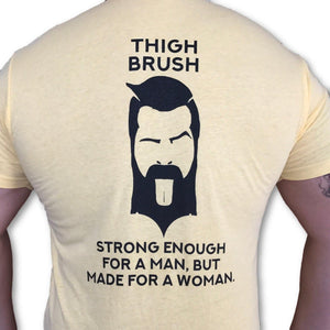 THIGHBRUSH - Strong Enough for a Man, But Made for a Woman - Men's T-Shirt - Yellow and Black - THIGHBRUSH®