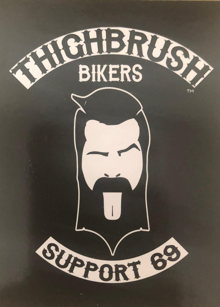 "THIGHBRUSH® BIKERS - ""SUPPORT 69"" - Sticker - Small"