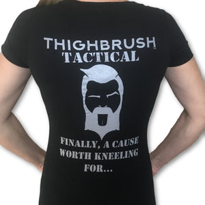 THIGHBRUSH TACTICAL - Finally, a Cause Worth Kneeling For...Women's T-Shirt - V-Neck - Black and Silver