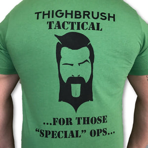"THIGHBRUSH TACTICAL - For Those ""Special"" Ops - Men's T-Shirt - Green and Black"