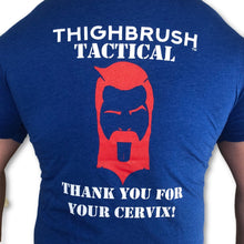 "THIGHBRUSH® TACTICAL - ARMED FORCES COLLECTION - ""Thank You for Your Cervix"" Men's T-Shirt - thighbrush"