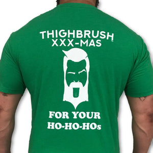 LIMITED EDITION - THIGHBRUSH - XXX-MAS...For Your Ho-Ho-Ho's - Men's T-Shirt - Green and White - THIGHBRUSH®