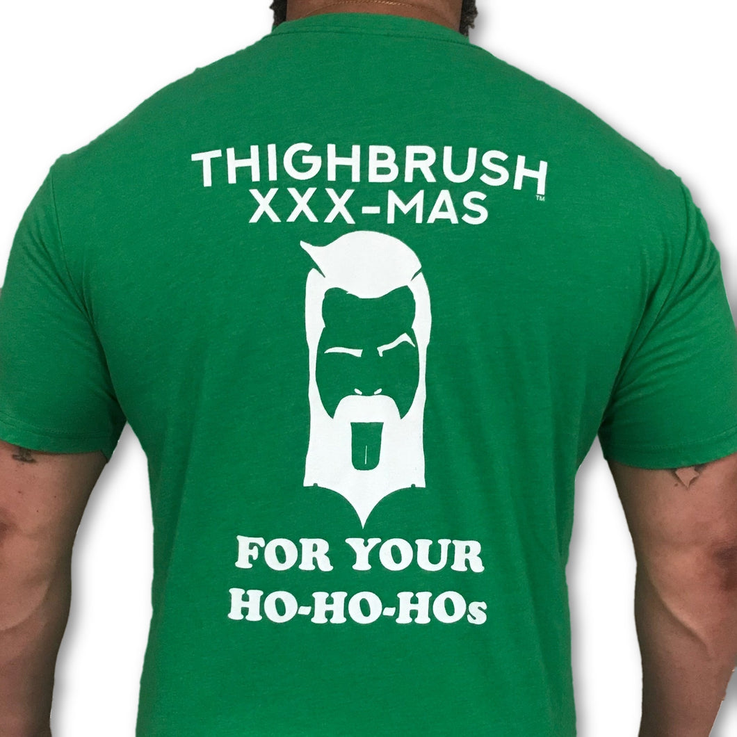LIMITED EDITION - THIGHBRUSH - XXX-MAS...For Your Ho-Ho-Ho's - Men's T-Shirt - Green and White