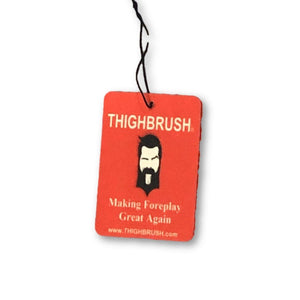 "THIGHBRUSH - ""Making Foreplay Great Again"" - Air Freshener - Cherry"