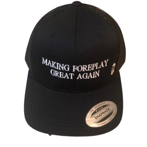 "THIGHBRUSH® - ""Making Foreplay Great Again"" - Trucker OSFA Hat - Black"