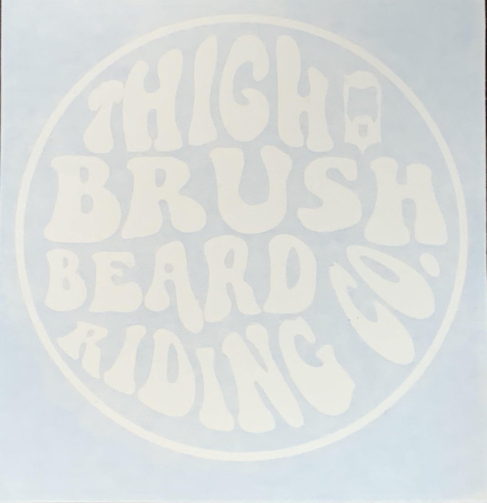 THIGHBRUSH® BEARD RIDING COMPANY - Window Decal Sticker