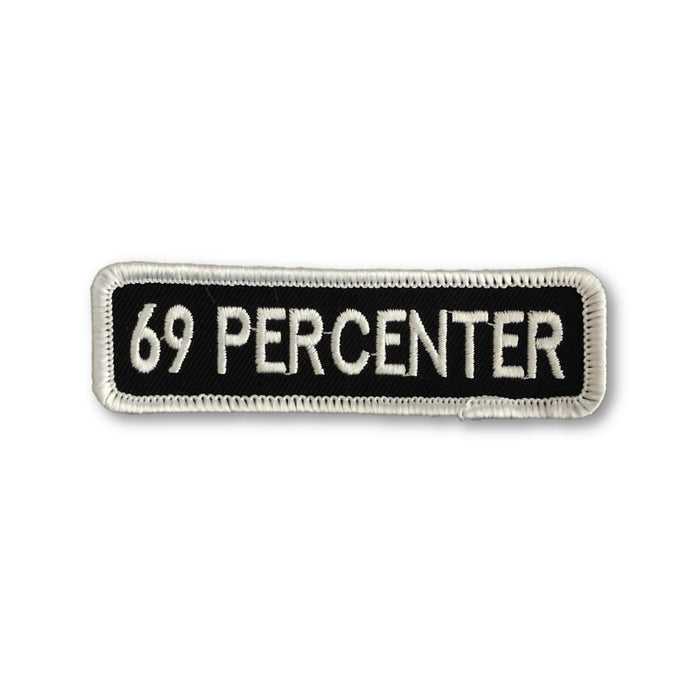 "THIGHBRUSH BIKERS -  ""69 PERCENTER"" Patch - Rectangular - Black and White (Sew-on) - thighbrush"