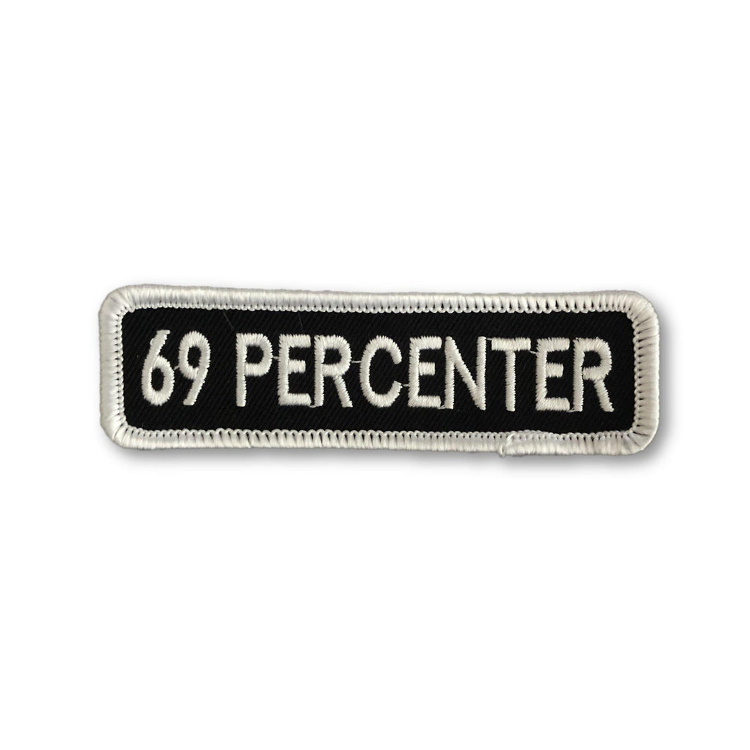"THIGHBRUSH BIKERS -  ""69 PERCENTER"" Patch - Rectangular - Black and White (Sew-on)"