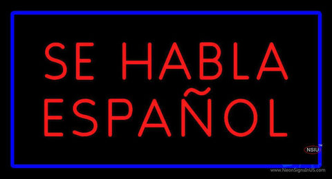 Se Habla Espanol Rectangle Blue Neon Sign