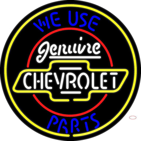 We Use Genuine Chevrolet Parts Neon Sign