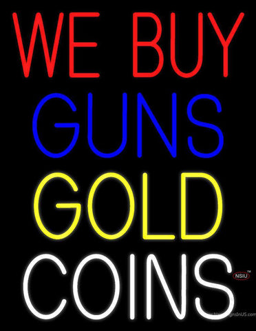 We Buy Guns Gold Coins Neon Sign