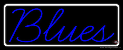 White Border Cursive Blues Blue Neon Sign