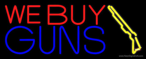 We Buy Guns Neon Sign