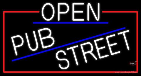 White Open Pub Street With Red Border Neon Sign