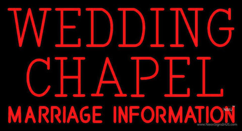 Wedding Chapel Marriage Information Neon Sign
