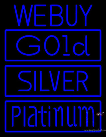 We Buy Gold Silver Platinum Neon Sign