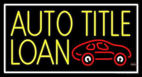 Yellow Auto Title Loans Car Logo  Neon Sign
