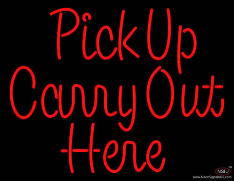 Pick Up Carry Out Here Real Neon Glass Tube Neon Sign
